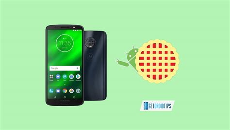 Download Moto G6 Plus Android 9