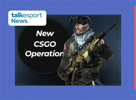 10th CSGO Operation Could Be Coming Next Week » TalkEsport