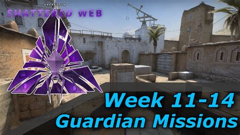CS:GO - Week 11 to 14 Guardian Missions - Operation