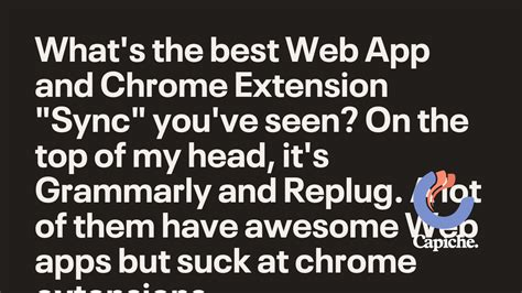 """What's the best Web App and Chrome Extension """"Sync"""" you've"""