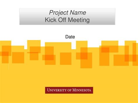 PPT - Project Name Kick Off Meeting PowerPoint
