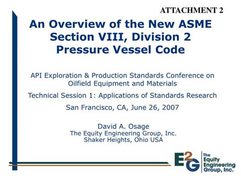 PPT - An Overview of the New ASME Section VIII, Division 2